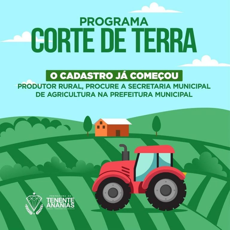 A Prefeitura de Tenente Ananias, através da Secretaria Municipal de Agricultura comunica que já iniciou as inscrições para o corte de terra 2020.