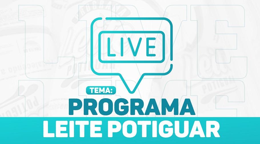 Live sobre o Programa Leite Potiguar